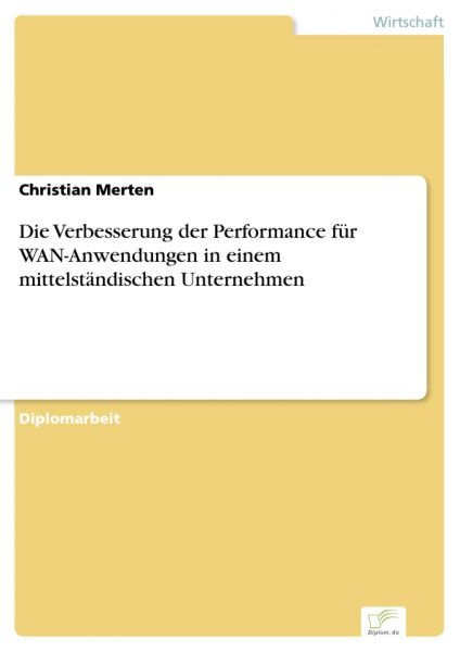Die Verbesserung der Performance für WAN-Anwendungen in einem mittelständischen Unternehmen