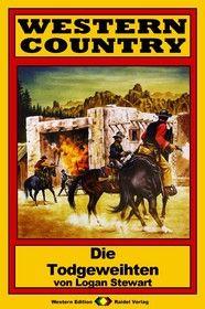 WESTERN COUNTRY 83: Die Todgeweihten