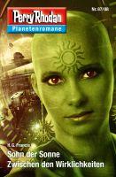 Planetenroman 87 + 88: Sohn der Sonne / Zwischen den Wirklichkeiten