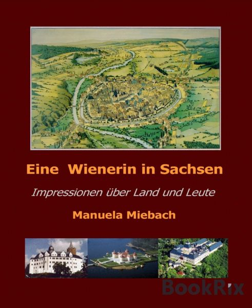 Eine Wienerin in Sachsen