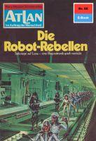 Atlan 60: Die Robot-Rebellen