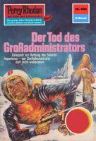 Perry Rhodan 639: Der Tod des Großadministrators (Heftroman)