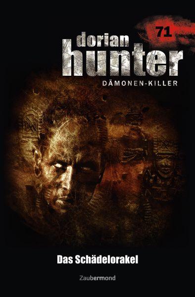 Dorian Hunter 71 - Das Schädelorakel
