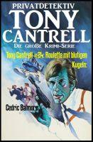 Tony Cantrell #24: Roulette mit blutigen Kugeln: