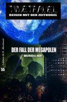 Der Fall der Megapolen: TIMETRAVEL - Reisen mit der Zeit-Kugel 55