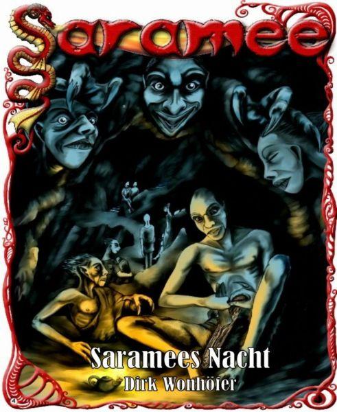 Saramee 4: Saramees Nacht