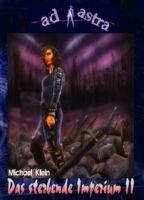 AD ASTRA Buchausgabe 003: Das sterbende Imperium II