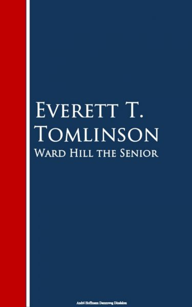 Ward Hill the Senior