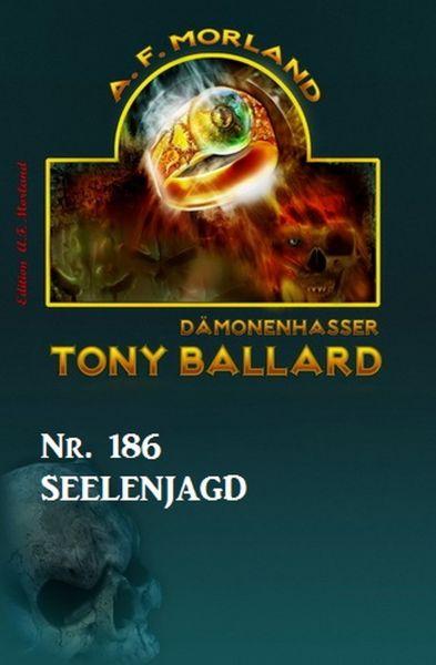 Seelenjagd Tony Ballard Nr. 186