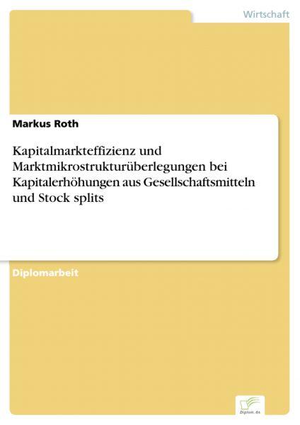 Kapitalmarkteffizienz und Marktmikrostrukturüberlegungen bei Kapitalerhöhungen aus Gesellschaftsmitt
