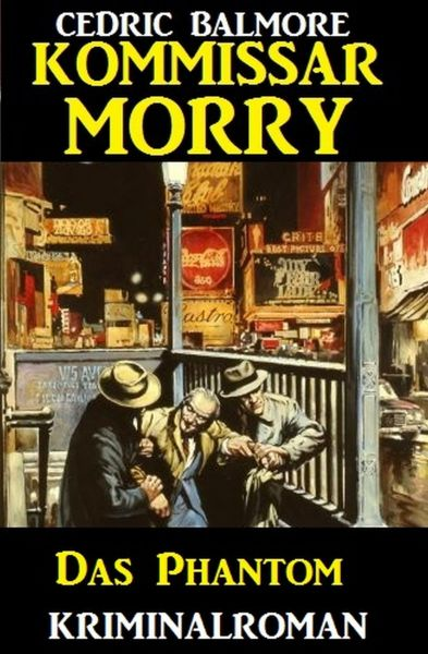 Kommissar Morry - Das Phantom