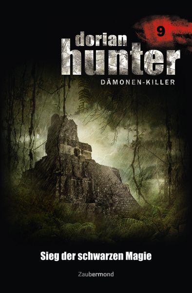 Dorian Hunter 9 - Sieg der schwarzen Magie