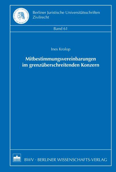 Mitbestimmungsvereinbarungen im grenzüberschreitenden Konzern