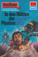 Perry Rhodan 693: In den Höhlen der Ploohns (Heftroman)