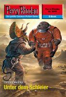 Perry Rhodan 2540: Unter dem Schleier (Heftroman)