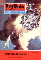 Perry Rhodan 128: Mörder aus dem Hyperraum (Heftroman)
