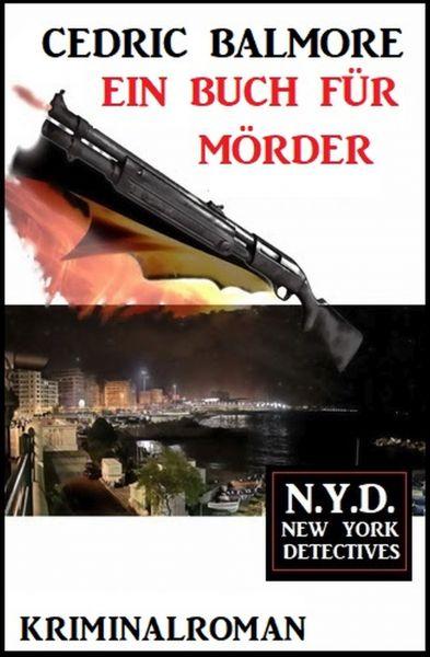 Ein Buch für Mörder: N.Y.D. – New York Detectives
