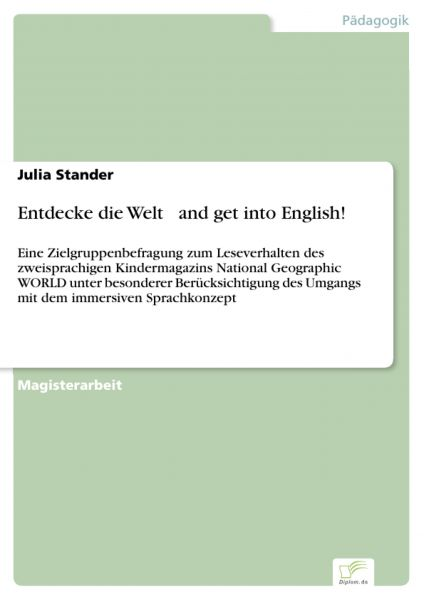 Entdecke die Welt and get into English!