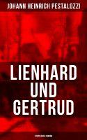 Lienhard und Gertrud (Utopischer Roman)