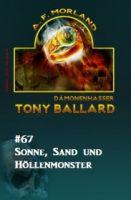 Tony Ballard #67: Sonne, Sand und Höllenmonster