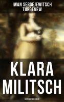 Klara Militsch: Historischer Roman