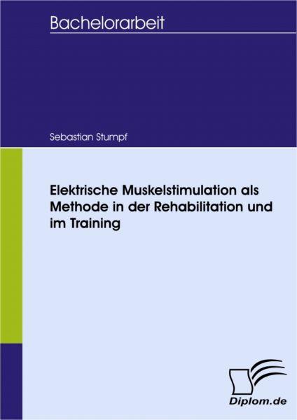 Elektrische Muskelstimulation als Methode in der Rehabilitation und im Training