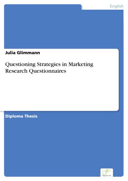 Questioning Strategies in Marketing Research Questionnaires