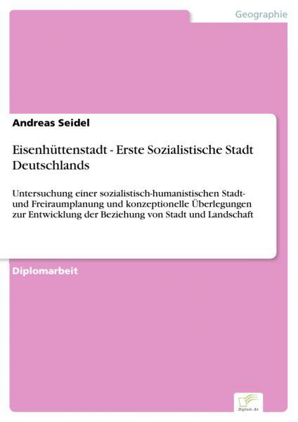 Eisenhüttenstadt - Erste Sozialistische Stadt Deutschlands