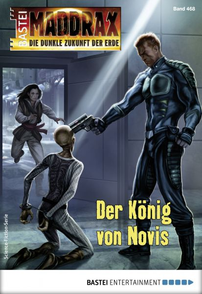 Maddrax 468 - Science-Fiction-Serie