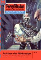 Perry Rhodan 127: Zwischen den Milchstraßen (Heftroman)