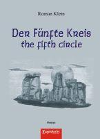 Der Fünfte Kreis – the fifth circle. Roman