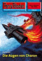Perry Rhodan 2309: Die Augen von Charon (Heftroman)