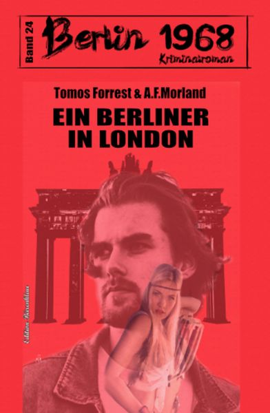 Ein Berliner in London Berlin 1968 Kriminalroman Band 24