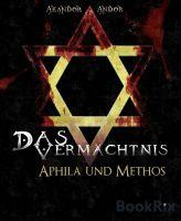 Das Vermächtnis - Aphila & Methos