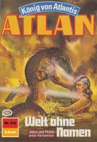 Atlan 412: Welt ohne Namen (Heftroman)