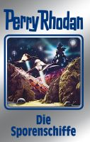 Perry Rhodan 114: Die Sporenschiffe (Silberband)