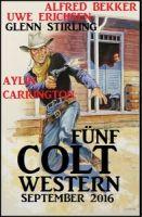 Fünf Colt Western September 2016