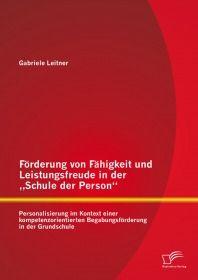 """Förderung von Fähigkeit und Leistungsfreude in der """"Schule der Person"""": Personalisierung"""