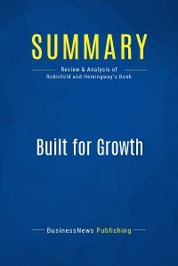 Summary: Built for Growth