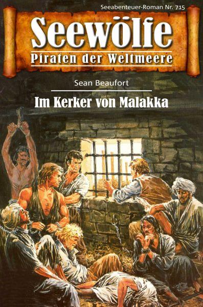 Seewölfe - Piraten der Weltmeere 715