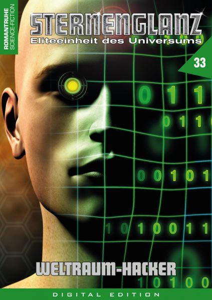 Sternenglanz 33 - Weltraum-Hacker