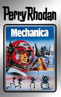 Perry Rhodan 15: Mechanica (Silberband)
