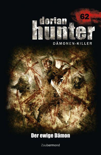 Dorian Hunter 62 – Der ewige Dämon