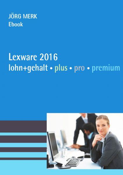 Lexware 2016 lohn + gehalt