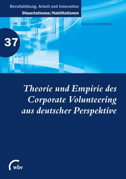 Theorie und Empirie des Corporate Volunteering aus deutscher Perspektive