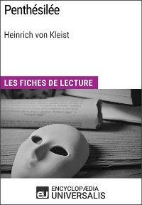 Penthésilée de Heinrich von Kleist