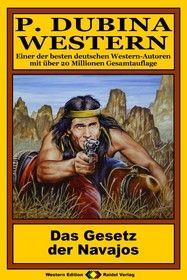 P. Dubina Western 53: Das Gesetz der Navajos