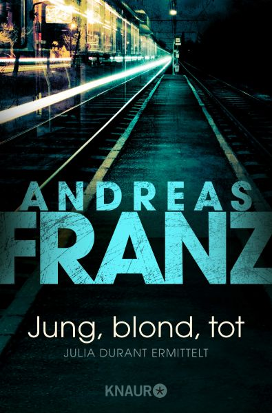 Cover Andreas Franz Jung, blond, tot