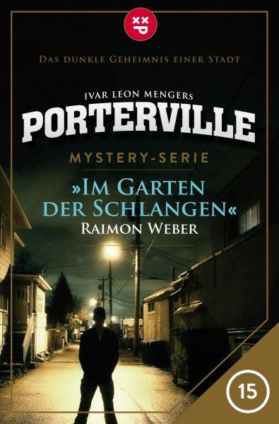 Porterville - Folge 15: Im Garten der Schlangen