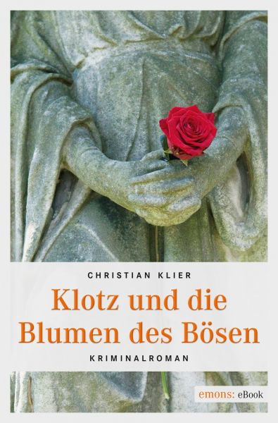 Klotz und die Blumen des Bösen